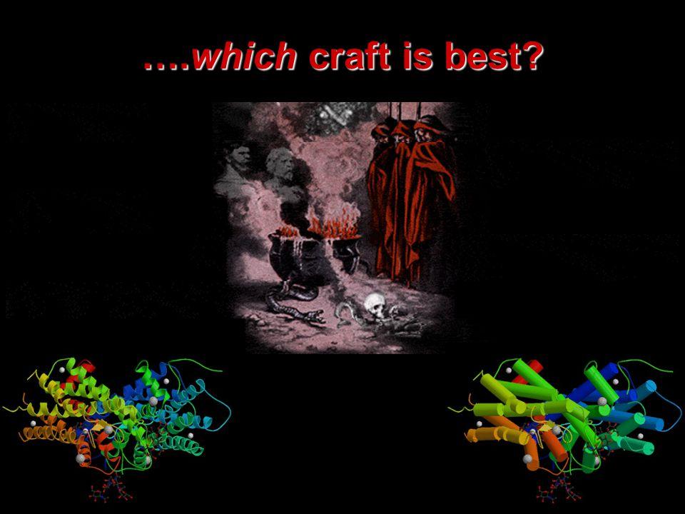 ….which craft is best