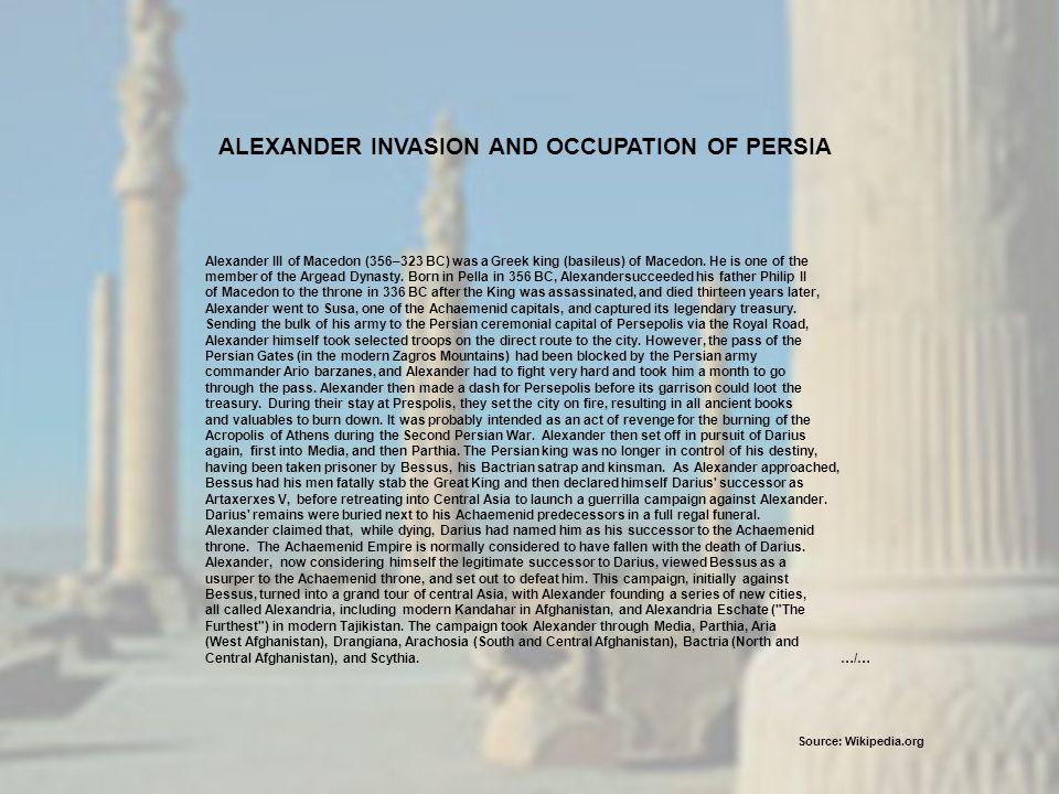 Alexander III of Macedon (356–323 BC) was a Greek king (basileus) of Macedon.