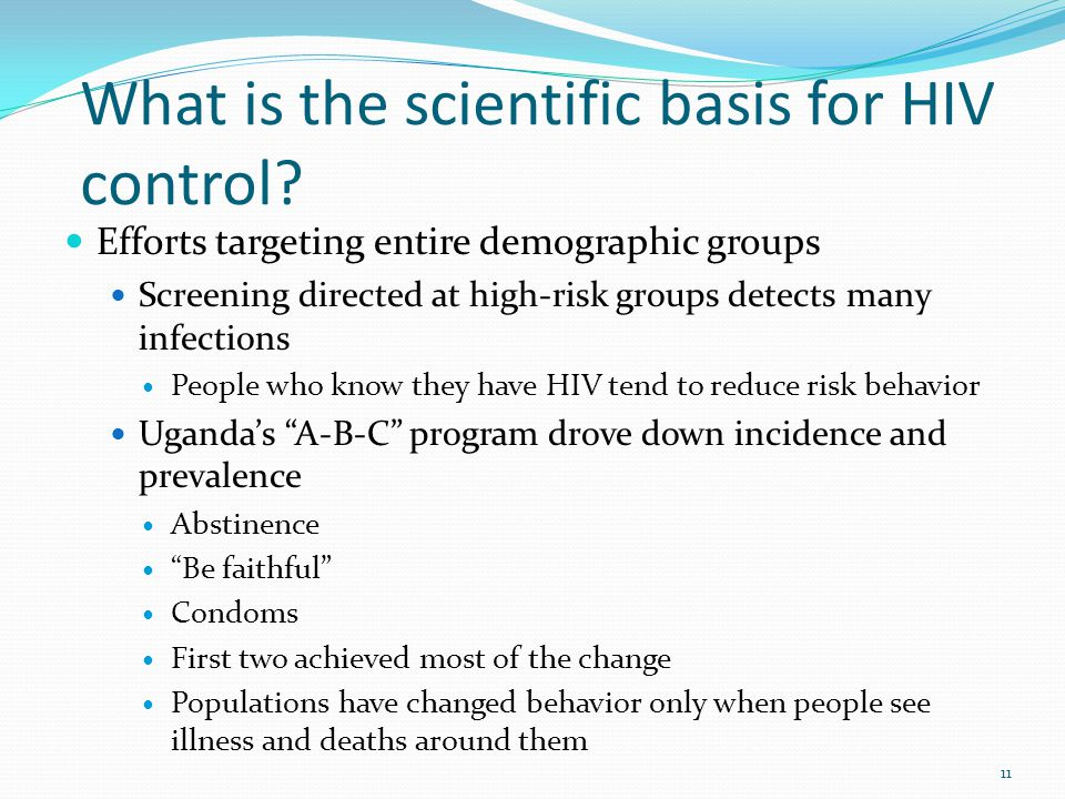 What is the scientific basis for HIV control.