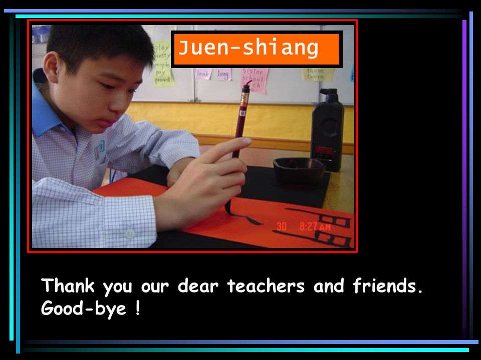 Wei-Jur Thank you very much, Spanish teachers and friends.