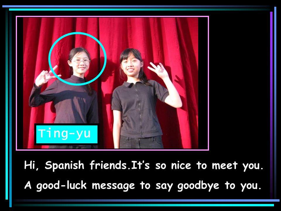 Thank you our dear teachers and friends. Good-bye ! Juen-shiang