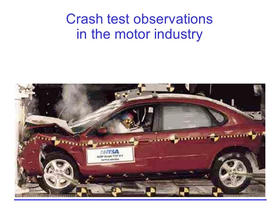 Crash test observations in the motor industry