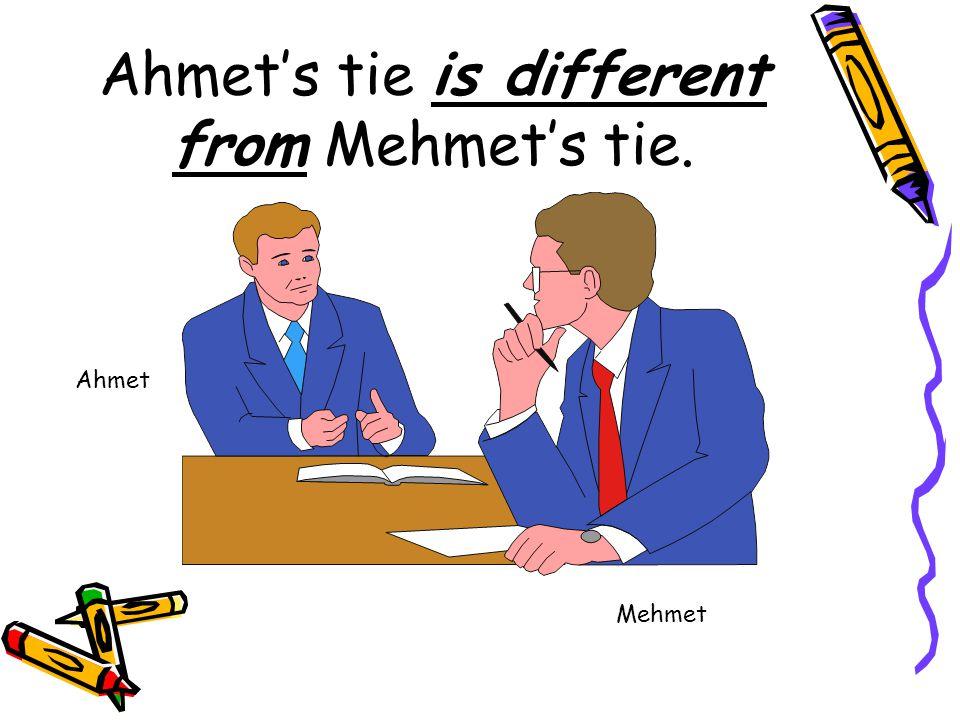 Ahmet's jacket is the same as Mehmet's jacket. Ahmet Mehmet