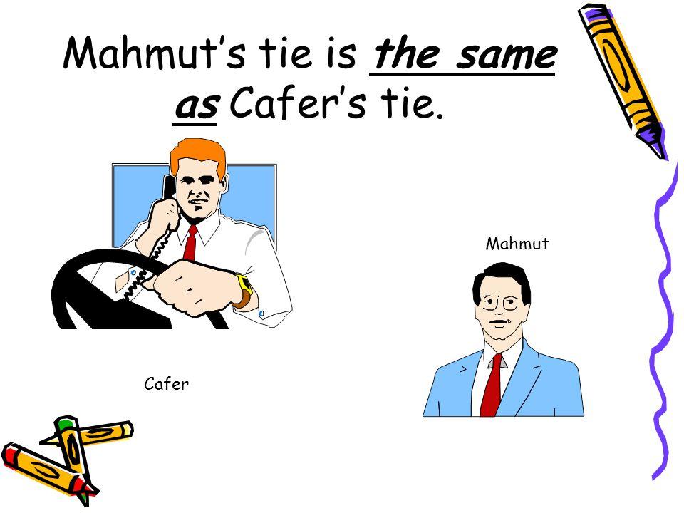 Ahmet's tie is different from Mehmet's tie. Ahmet Mehmet
