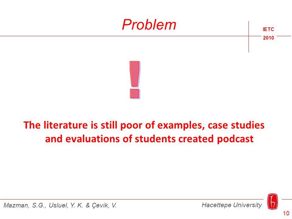 Problem IETC 2010 Hacettepe University Mazman, S.G., Usluel, Y.