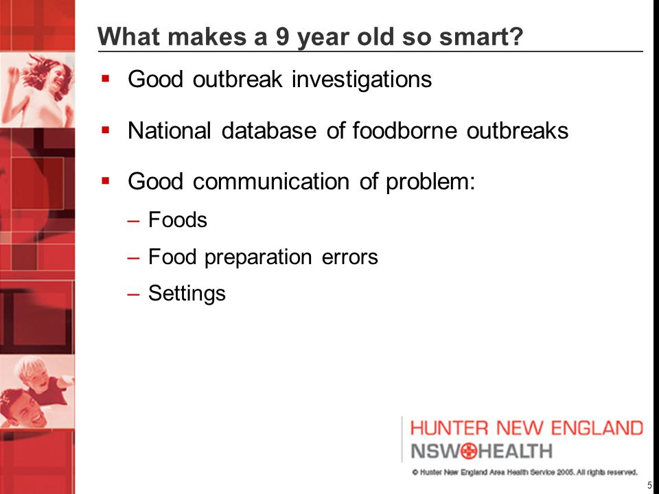 5 What makes a 9 year old so smart.