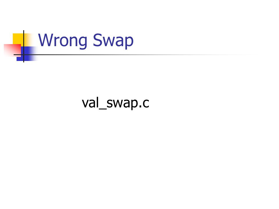Wrong Swap val_swap.c
