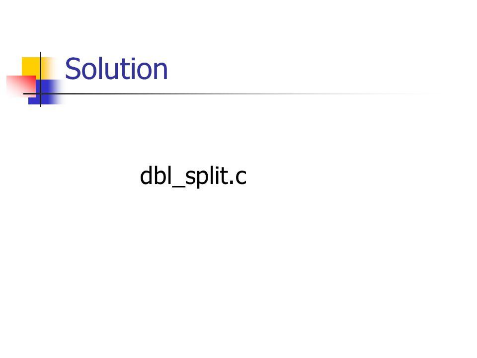 Solution dbl_split.c
