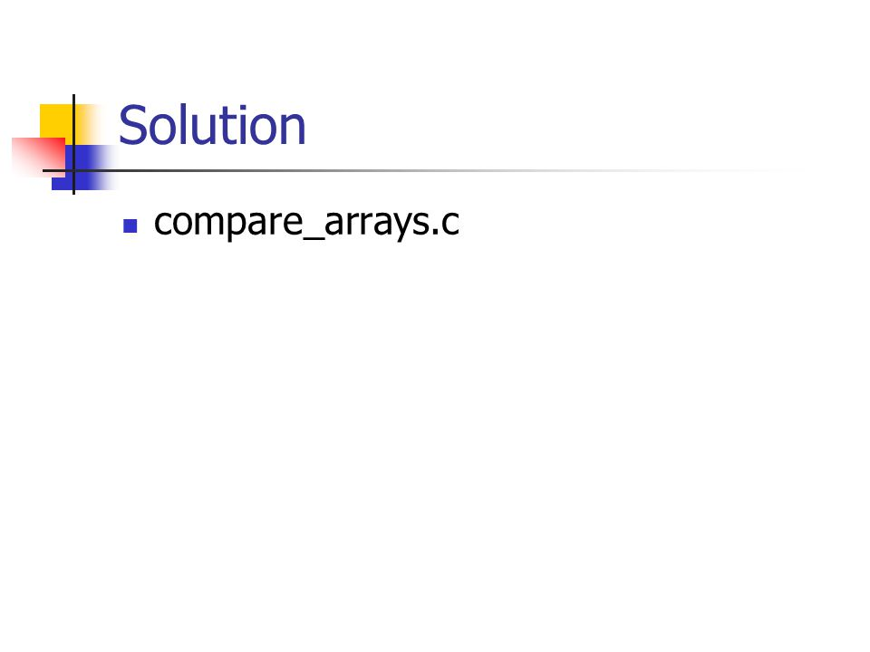 Solution compare_arrays.c