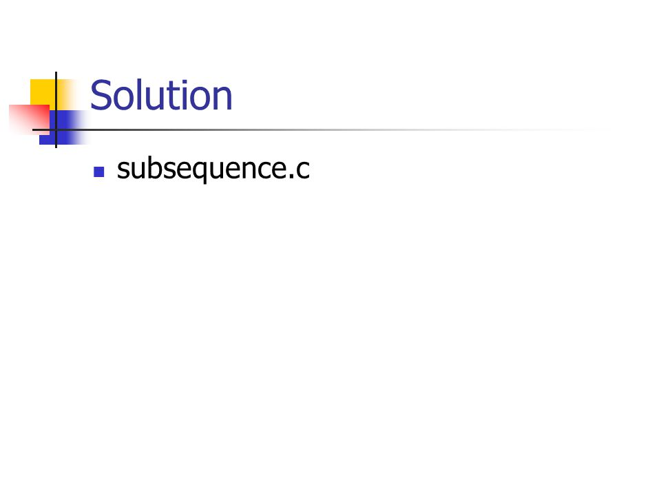 Solution subsequence.c