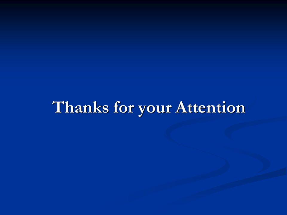 Thanks for your Attention Thanks for your Attention