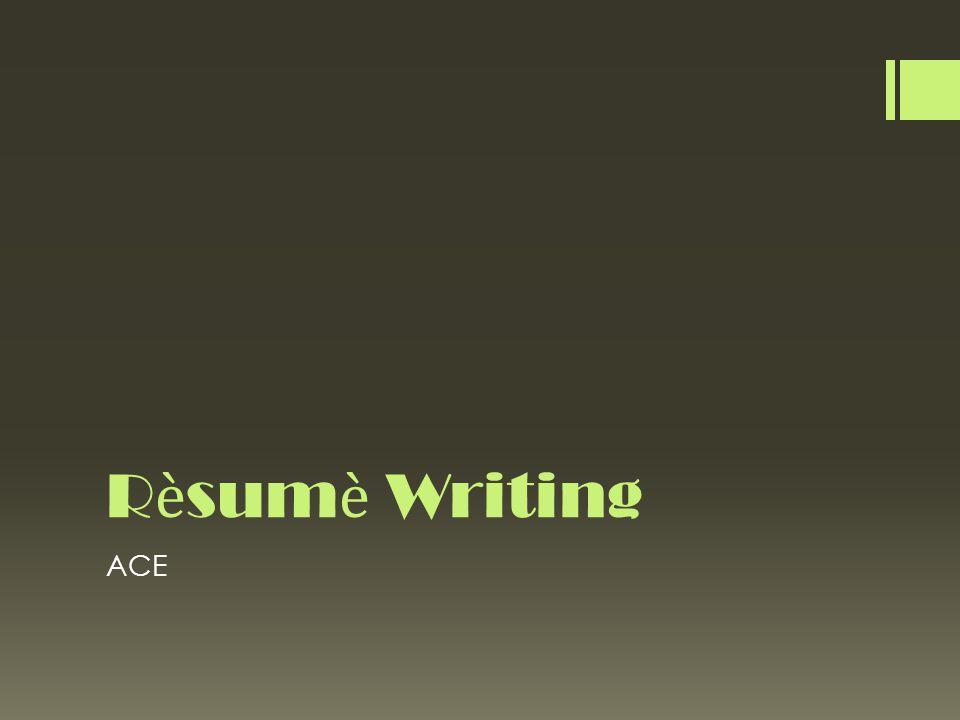 Rsum Writing ACE