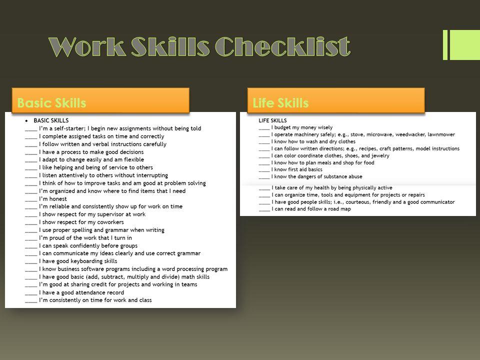 Basic SkillsLife Skills