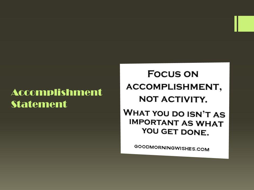 Accomplishment Statement