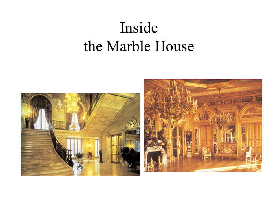 Inside the Marble House