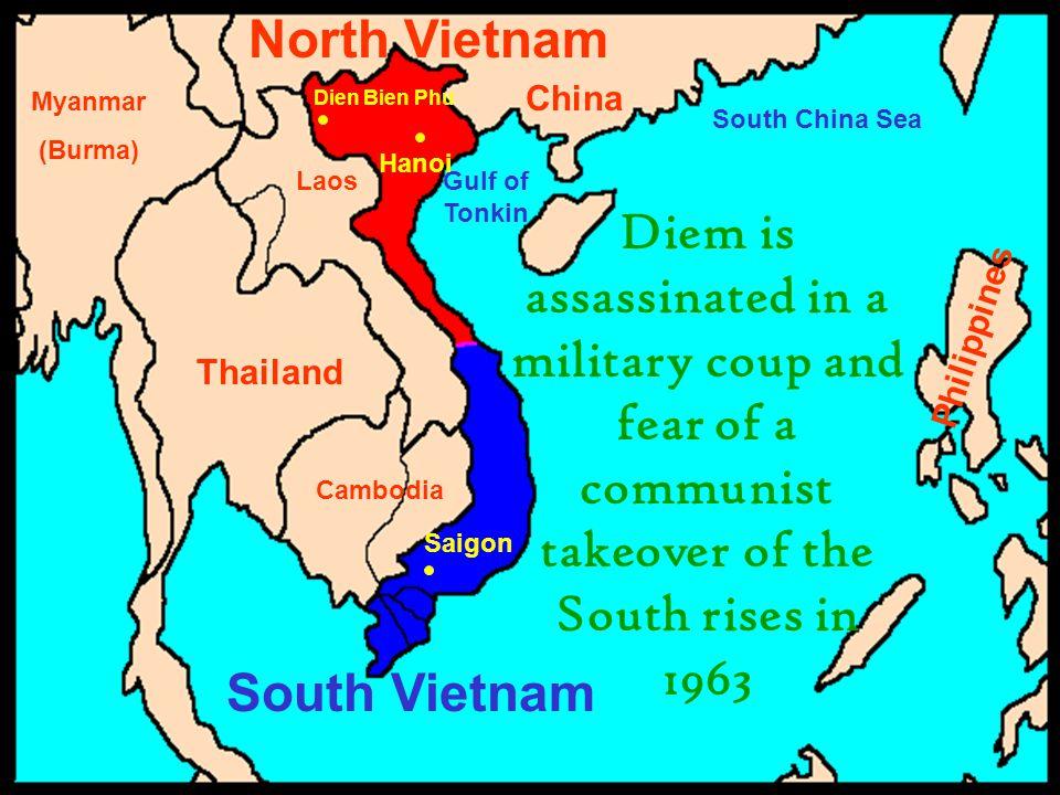 China Philippines Thailand Cambodia Laos Myanmar (Burma) South China Sea Gulf of Tonkin Saigon Hanoi Dien Bien Phu South Vietnam North Vietnam Diem is