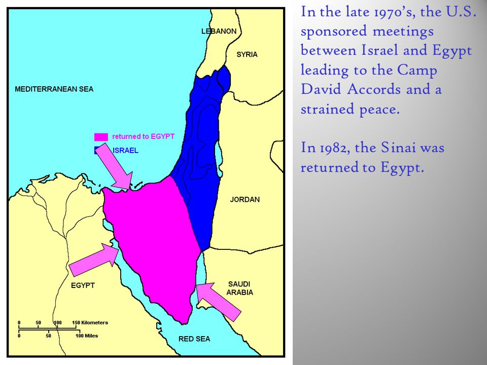 In the late 1970's, the U.S. sponsored meetings between Israel and Egypt leading to the Camp David Accords and a strained peace. In 1982, the Sinai wa