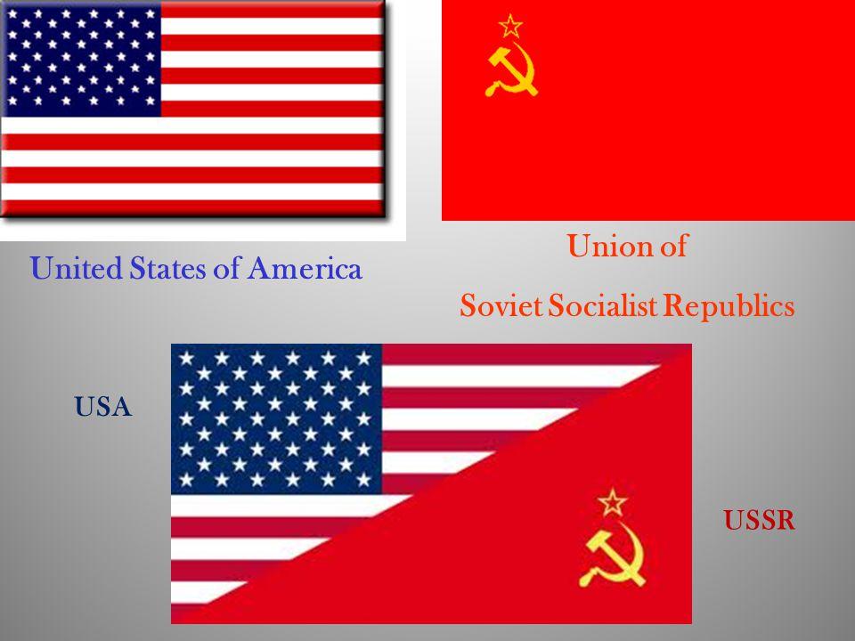 United States of America Union of Soviet Socialist Republics USA USSR