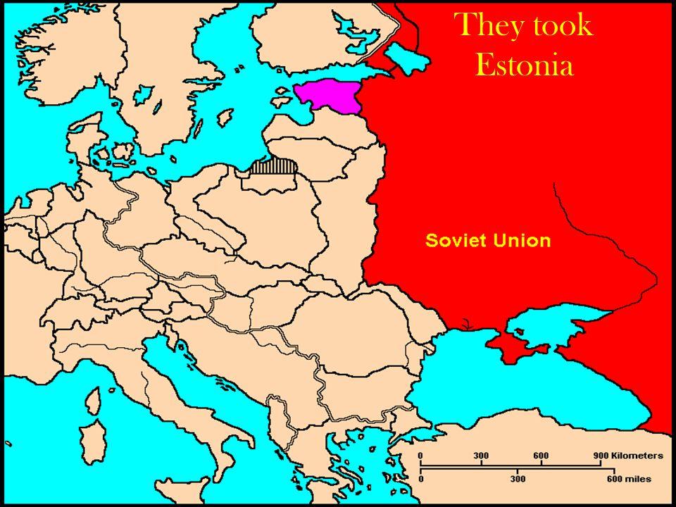 They took Estonia