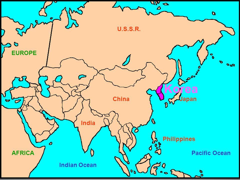 U.S.S.R. ChinaJapan Philippines India Pacific Ocean Indian Ocean EUROPE AFRICA Korea