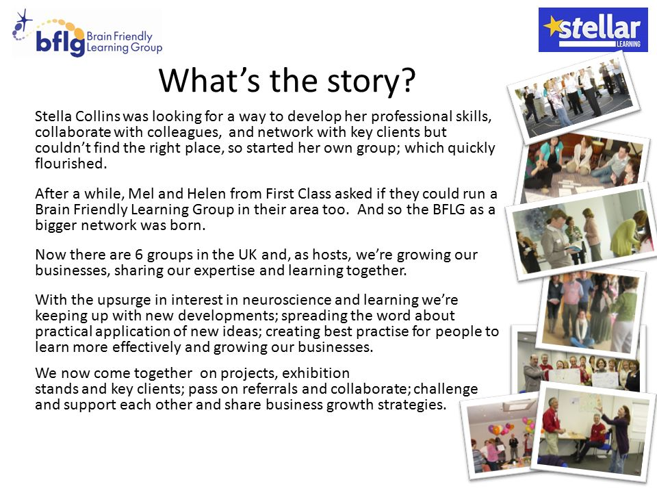 What's the story? Stella Collins was looking for a way to develop her professional skills, collaborate with colleagues, and network with key clients b