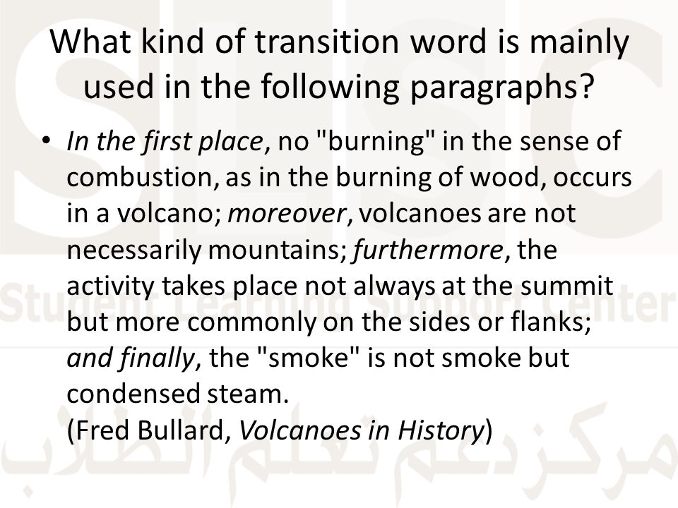 What kind of transition word is mainly used in the following paragraphs.