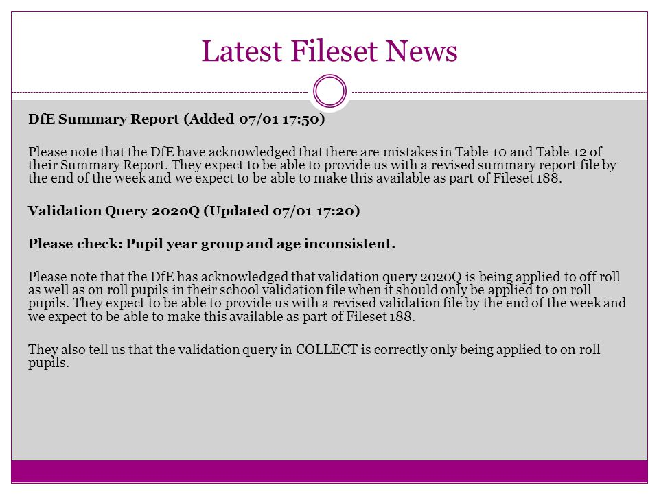 Latest Fileset News DfE Summary Report (Added 07/01 17:50) Please note that the DfE have acknowledged that there are mistakes in Table 10 and Table 12 of their Summary Report.