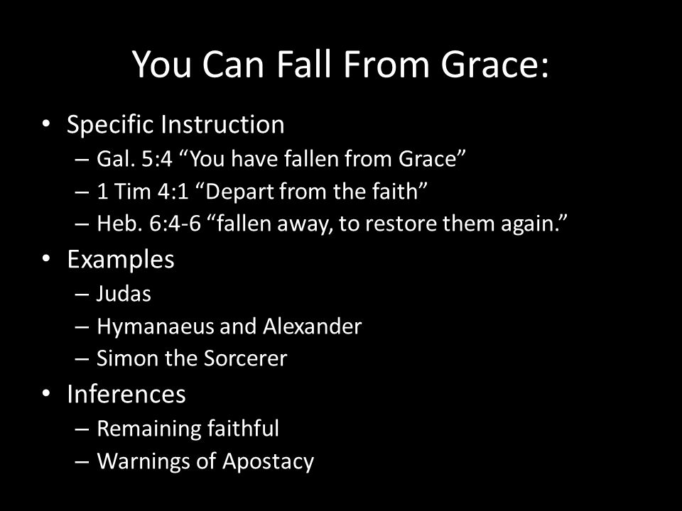 You Can Fall From Grace: Specific Instruction – Gal.