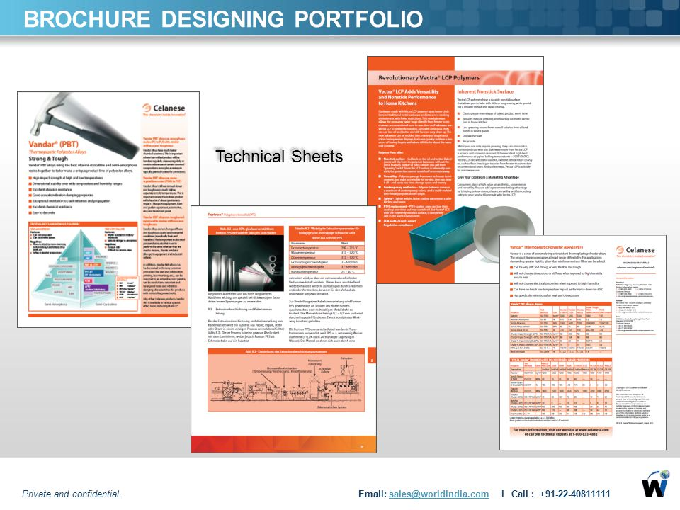 BROCHURE DESIGNING PORTFOLIO Technical Sheets Private and confidential. Email: sales@worldindia.com l Call : +91-22-40811111sales@worldindia.com