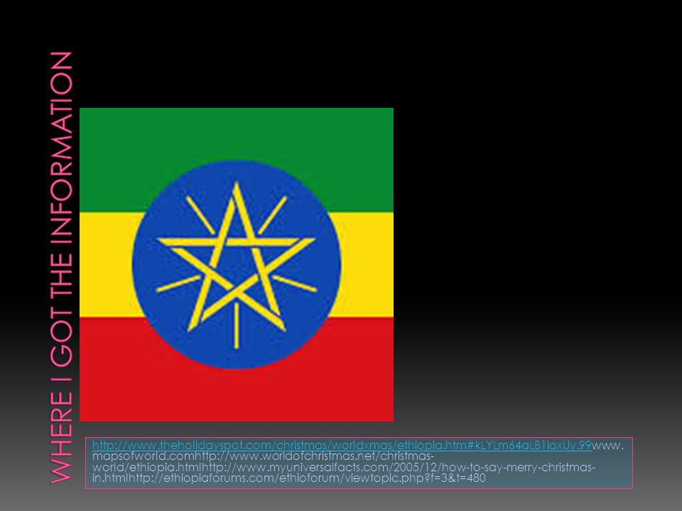 http://www.theholidayspot.com/christmas/worldxmas/ethiopia.htm#kLYLm64aLB1ioxUy.99http://www.theholidayspot.com/christmas/worldxmas/ethiopia.htm#kLYLm64aLB1ioxUy.99www.
