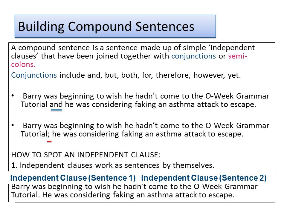 Comma Splice Independent clauses, or simple sentences, cannot be joined by a comma alone.