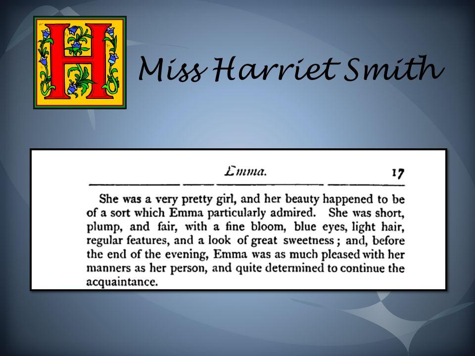 Miss Harriet Smith
