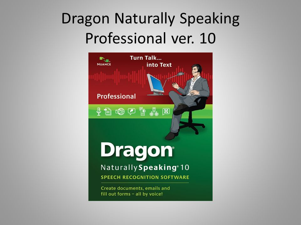 Key improvements in Dragon Naturally Speaking Professional ver.