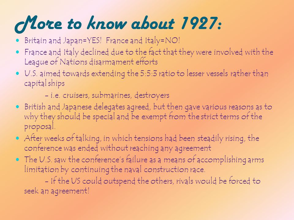 More to know about 1927: Britain and Japan=YES. France and Italy=NO.