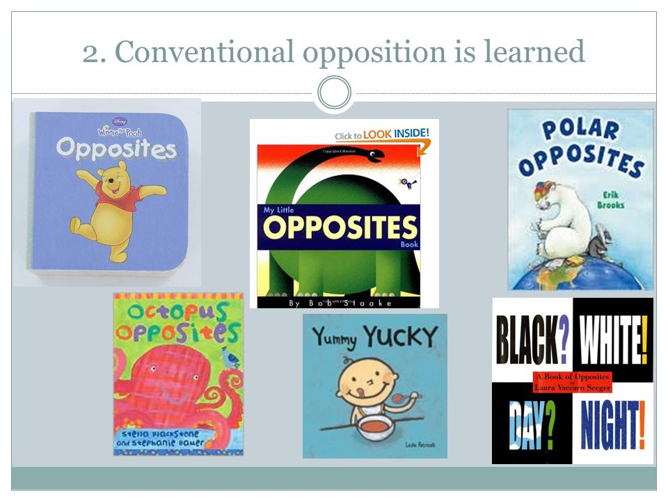 2. Conventional opposition is learned