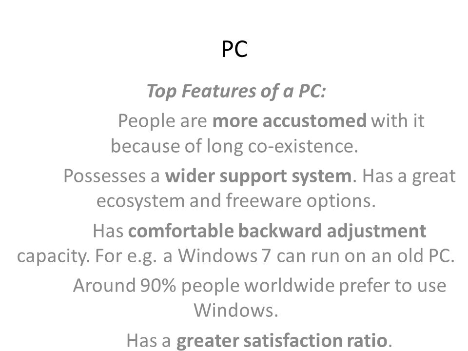 PROS and CONS There aren t a lot of things that separate the Macs from the PCs, but then again, they couldn t be more different either.