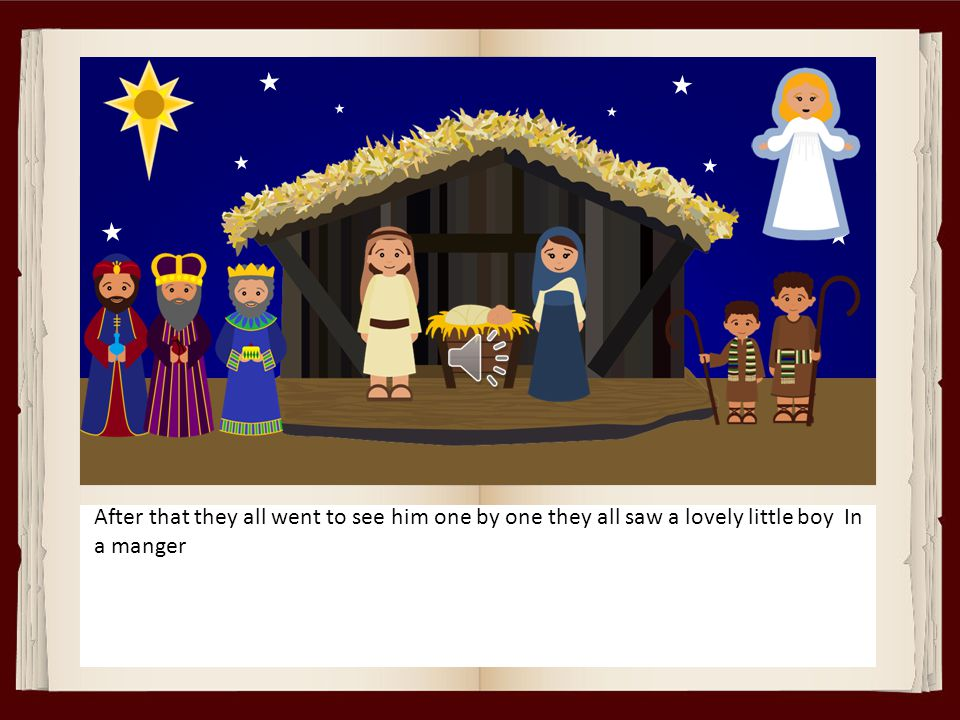 After Jesus was born harray they shouted.After Jesus was born Hurray they shouted.