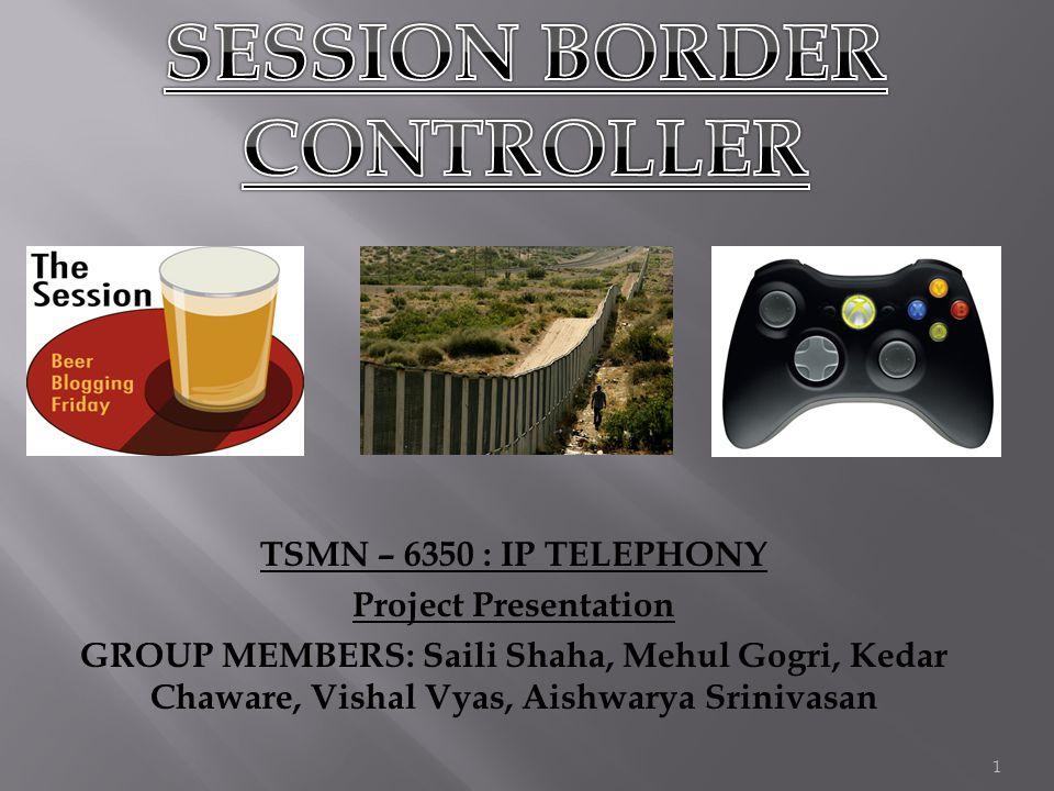 1 TSMN – 6350 : IP TELEPHONY Project Presentation GROUP MEMBERS: Saili Shaha, Mehul Gogri, Kedar Chaware, Vishal Vyas, Aishwarya Srinivasan
