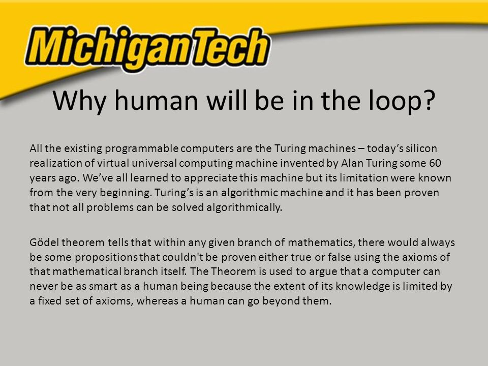 Why human will be in the loop.