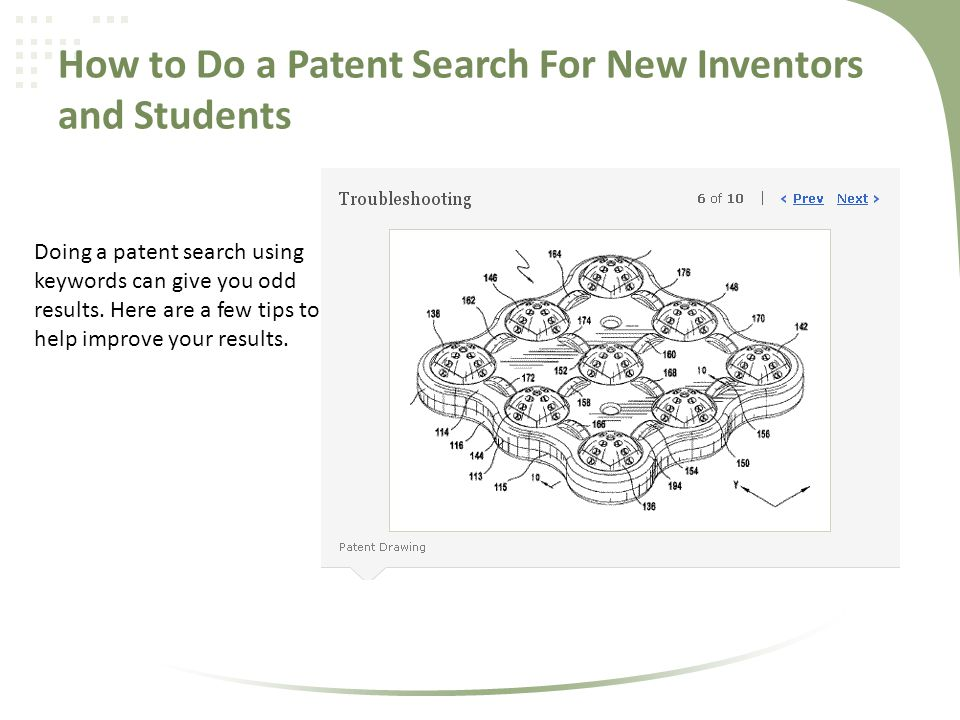 How to Do a Patent Search For New Inventors and Students Doing a patent search using keywords can give you odd results. Here are a few tips to help im