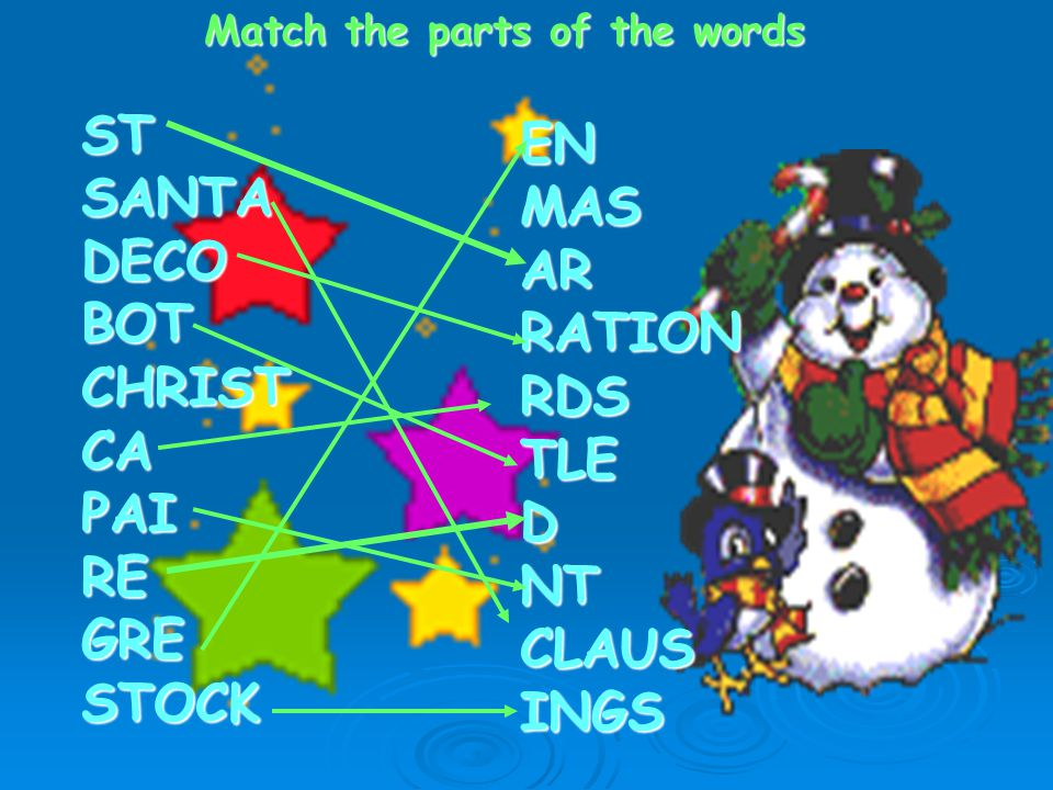 Match the parts of the words STSANTADECOBOTCHRISTCAPAIREGRESTOCK ENMASARRATIONRDSTLEDNTCLAUSINGS