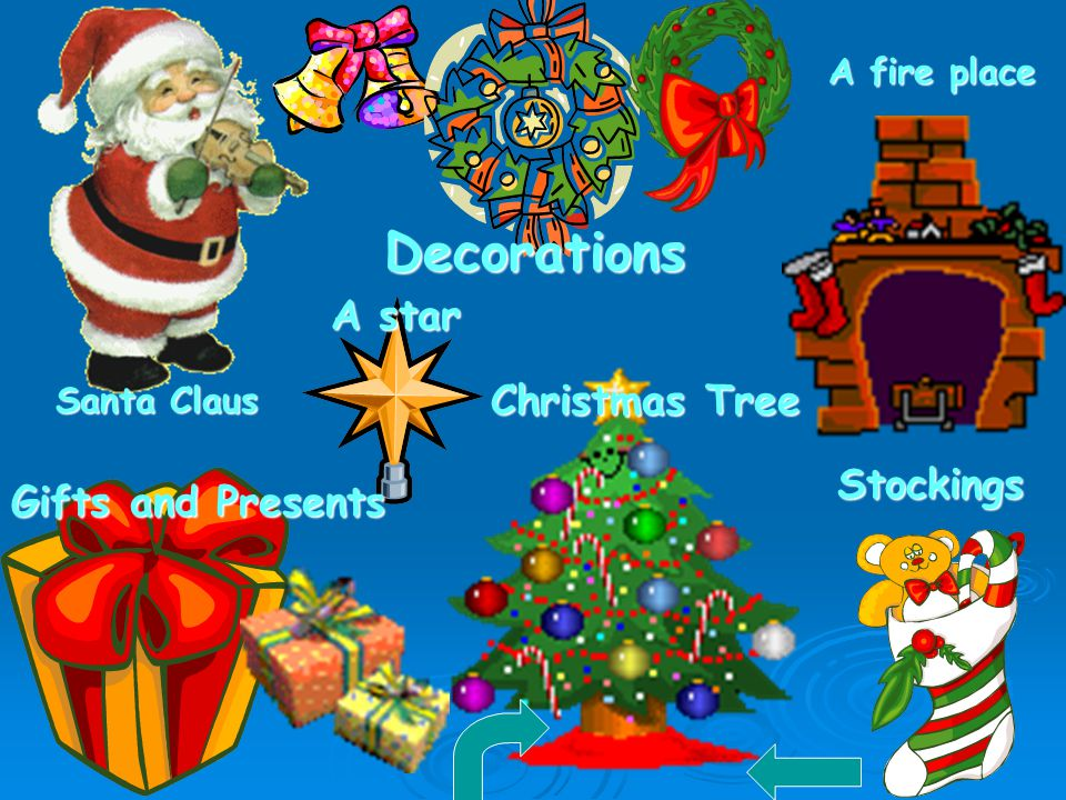 Santa Claus Decorations Gifts and Presents A star Christmas Tree A fire place Stockings