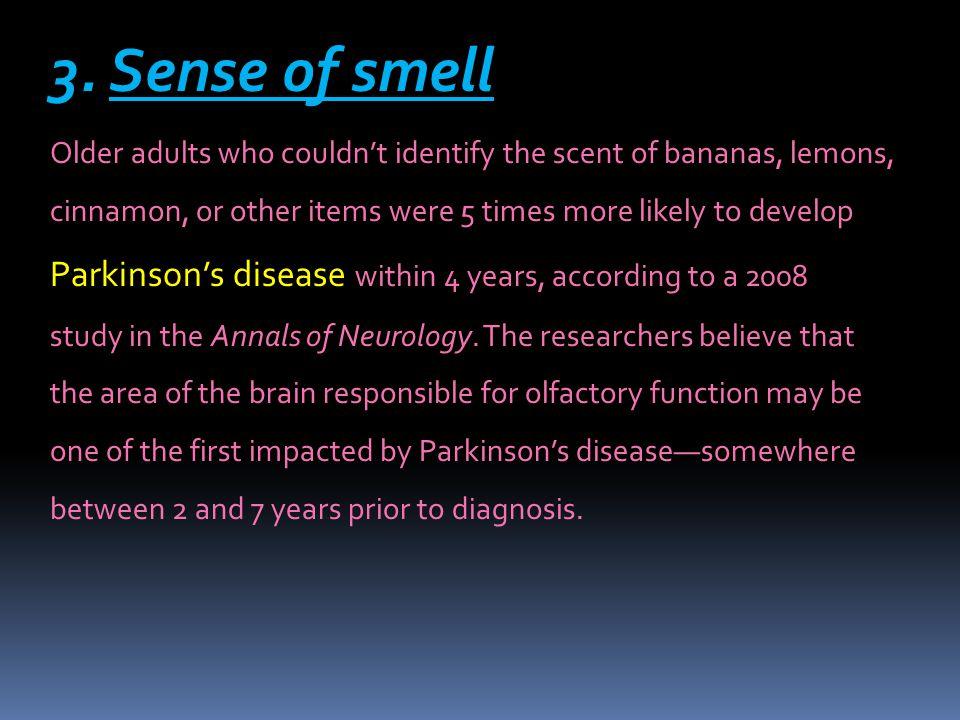 3. Sense of smell 3.