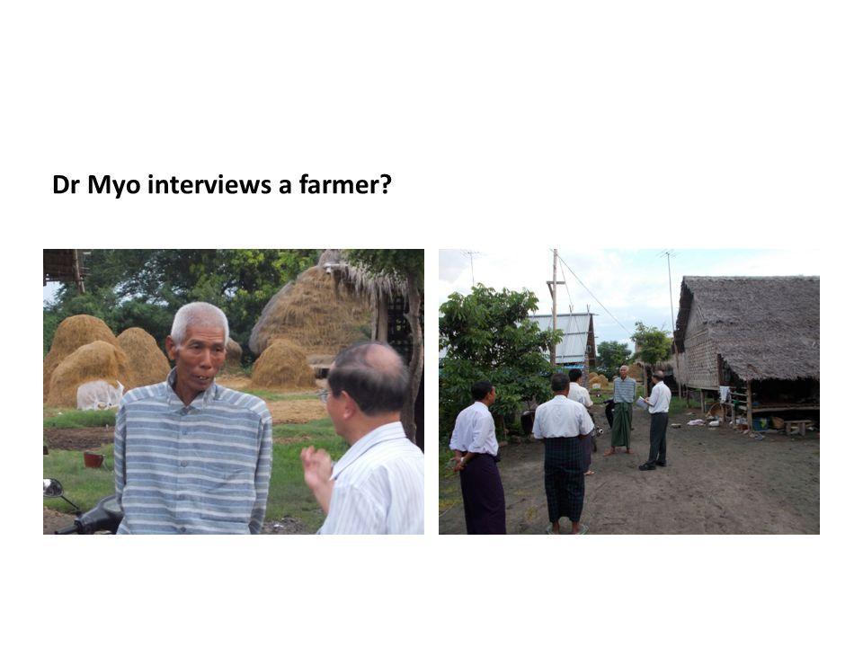 Dr Myo interviews a farmer