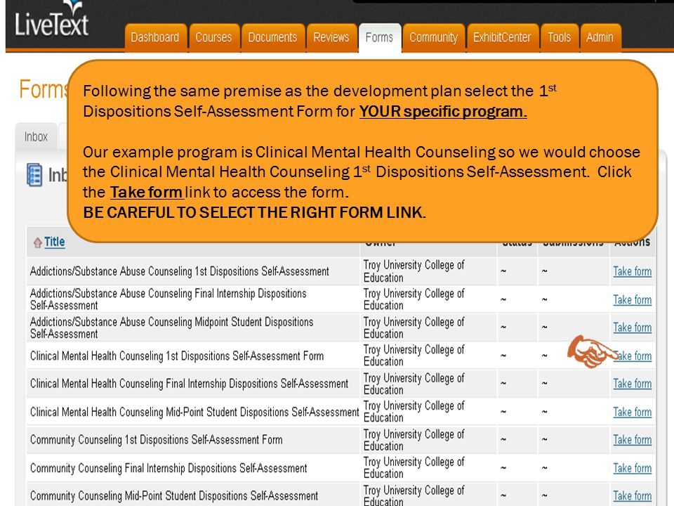 Following the same premise as the development plan select the 1 st Dispositions Self-Assessment Form for YOUR specific program. Our example program is