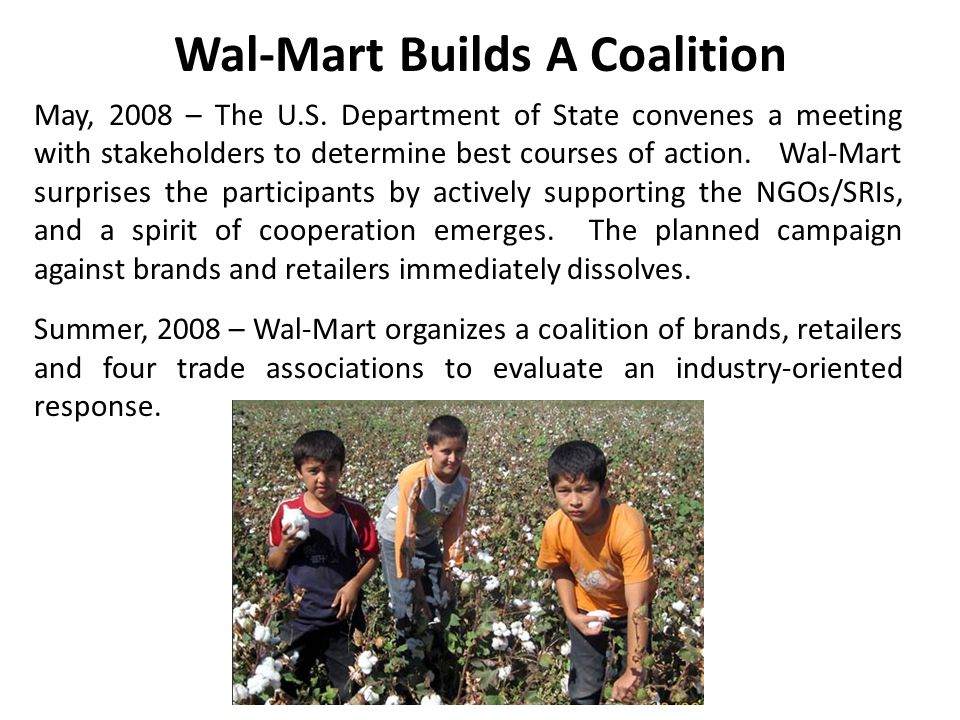 Wal-Mart Builds A Coalition May, 2008 – The U.S.