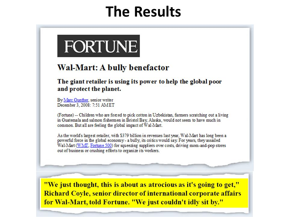 We just thought, this is about as atrocious as it s going to get, Richard Coyle, senior director of international corporate affairs for Wal-Mart, told Fortune.