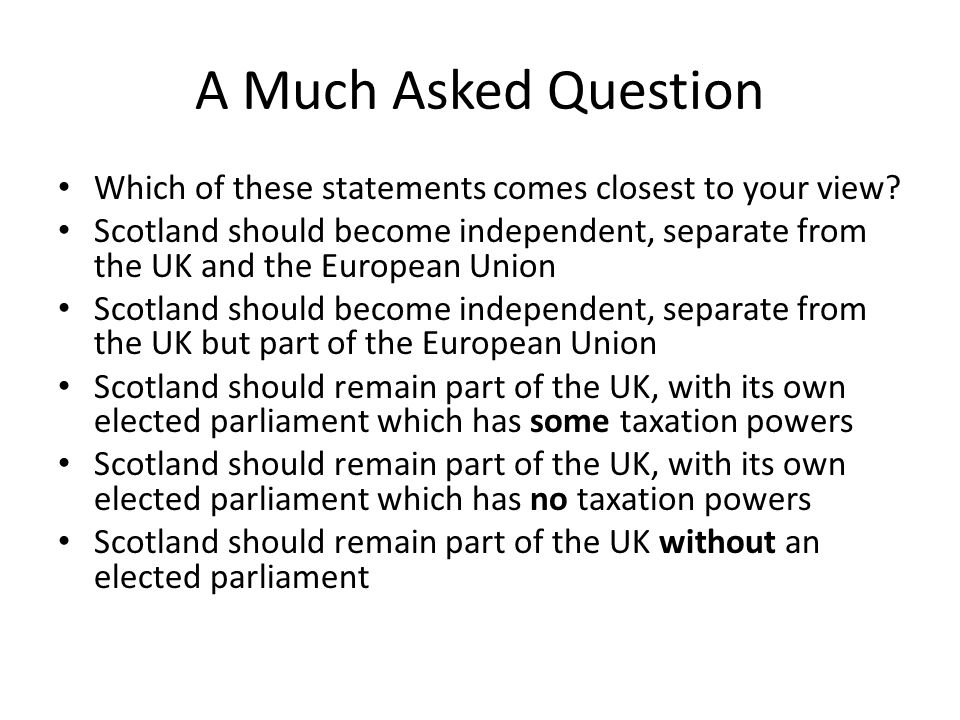 Conclusions Nationalist arguments not convincing that union is not delivering People expect tax would be higher under independence Especially those who think Scotland gets more than its fair share of UK spend