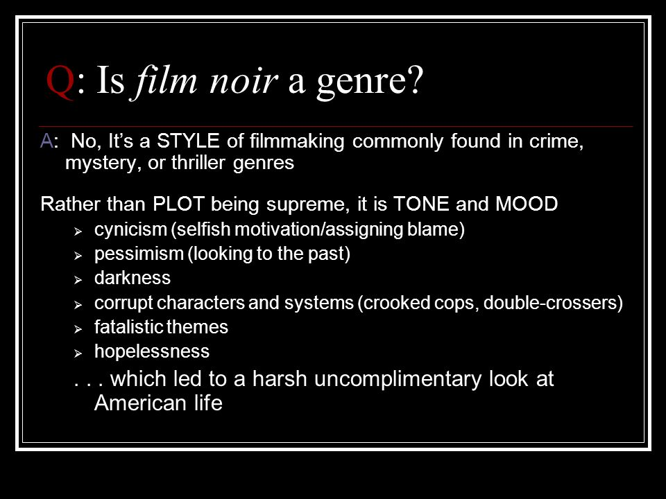 Film Noir: Cinematography 2 Reflections, views & faces obscured through objects Use of Dutch tilts or irregular framing of shots