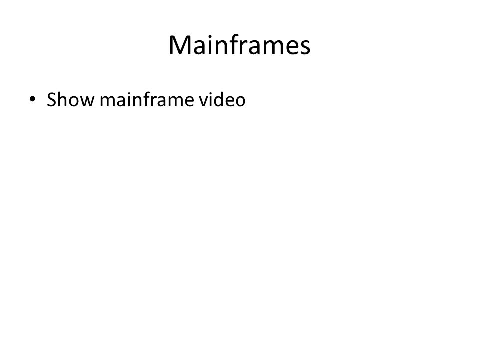 Mainframes Show mainframe video